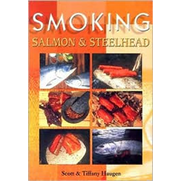 Smoking Salmon & Steelhead (Tiffany Haugen)